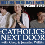 TCND #050: Helping Teens Have Faith