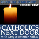 TCND #052: Be a Spiritual Leader