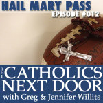 TCND #012: Hail Mary Pass