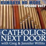 TCND #017: Kumbaya, No More, Kumbaya!