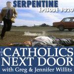 TCND #020: Serpentine!