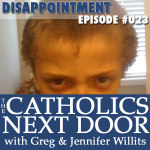 TCND #023: Disappointment