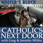 TCND #032: Writer's Block