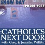 TCND #035: Snow Day