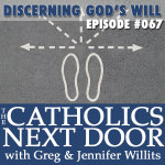 TCND #067: Discerning God's Will