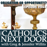 TCND Podcast #068: Obligation or Opportunity?