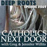 TCND #069: Deep Roots