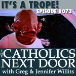 TCND #073: It's a Trope!