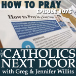 TCND #075: How to Pray
