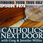 TCND #076: Finding Your True Self