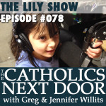 TCND #078: The Lily Show