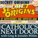 TNCD #090: Secret Origins