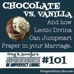 Adventures #101: Chocolate vs. Vanilla