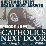TCND #099: Questions Every Brand Must Answer