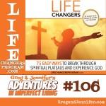 Adventures #106: LifeChangersProgram.com