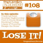 Adventures #108: Lose It!