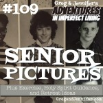Adventures #109: Senior Pictures