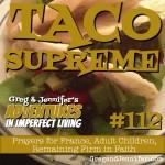 Adventures #112: Taco Supreme