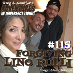 Adventures #115: Forgiving Lino Rulli