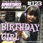 Adventures #123: Birthday Girl