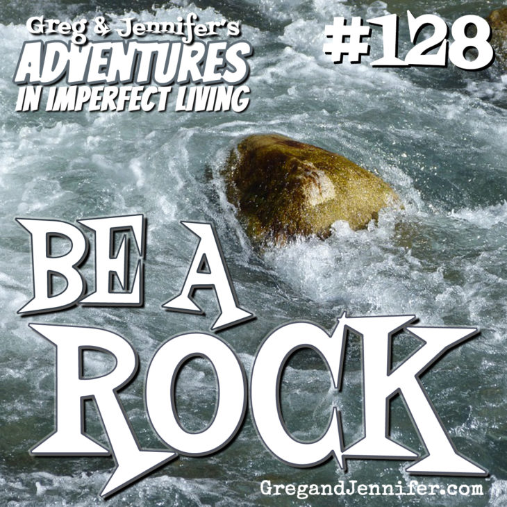 Adventures #128: Be a Rock