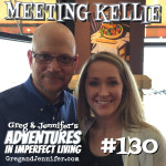 Adventures #130: Meeting Kellie