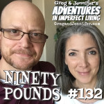 Adventures #132: Ninety Pounds