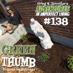 Adventures #138: Green Thumb