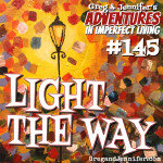 Adventures #145: Light the Way