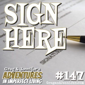 Adventures #147: Sign Here