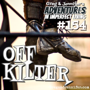 Adventures #154: Off Kilter