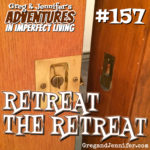 Adventures #157: Retreat the Retreat!