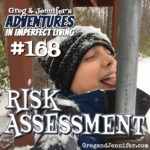 Adventures #168: Risk Assessment