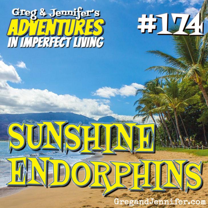 Adventures #174: Sunshine Endorphins
