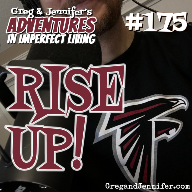 Adventures #175: Rise Up!