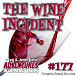 Adventures #177: The Wine Incident