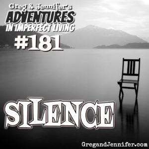Adventures #181: Silence