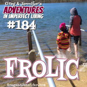Adventures #184: Frolic