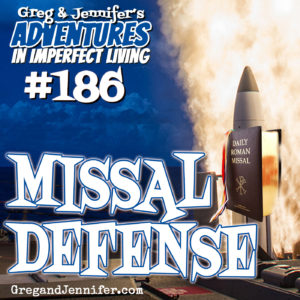 Adventures #186: Missal Defense