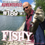 Adventures #189: Fishy