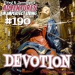 Adventures #190: Devotion
