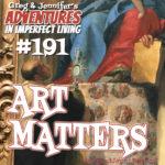 Adventures #191: Art Matters
