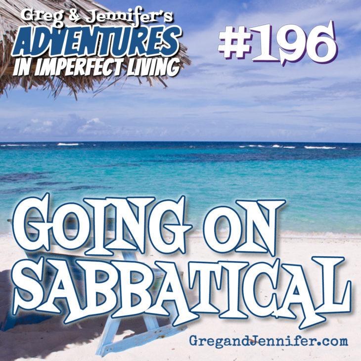Adventures #196: Going on Sabbatical