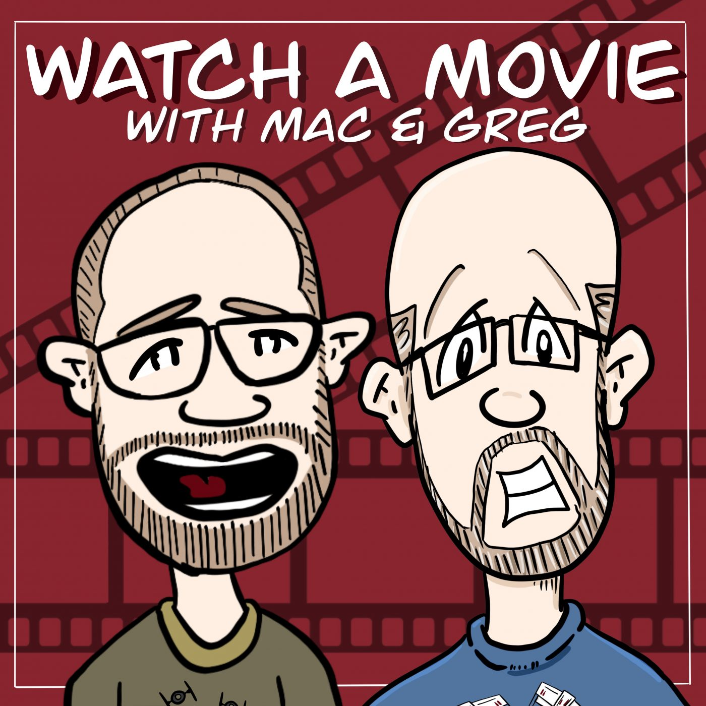 Watch a Movie with Mac and Greg