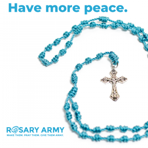 Rosary Army - Have More Peace